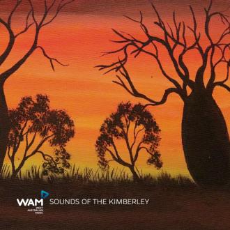 WAM_Sounds of The Kimberley_Album artwork