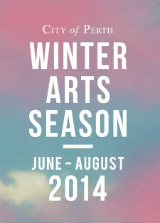 City of Perth Winter Arts Season