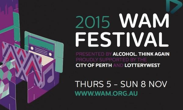 WAM FESTIVAL 2015: An Overview
