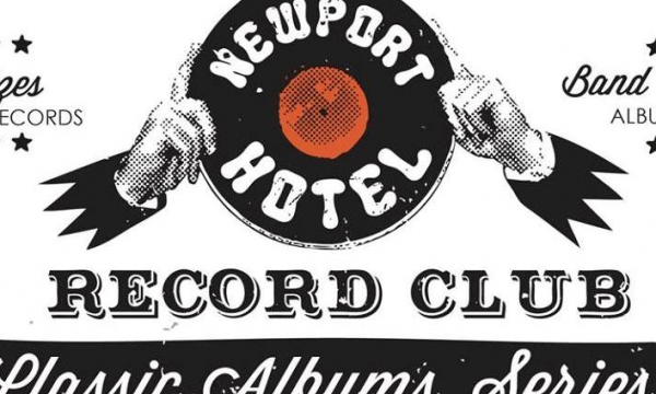 Newport Hotel Record Club Rewind Series