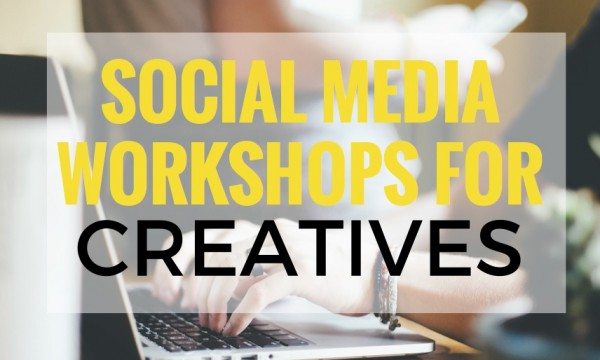 Social media workshops for creatives