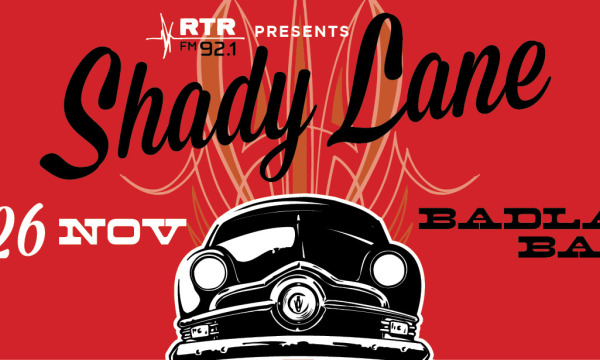RTRFM Presents Shady Lane