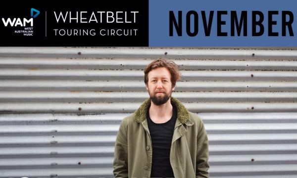WHEATBELT TOURING CIRCUIT #5: Joel Barker, Tracey Barnett & more – FREE