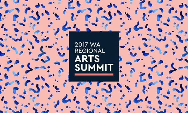 WA Regional Arts Summit 2017