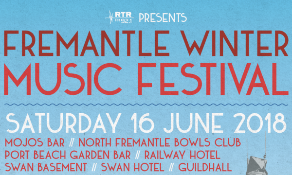 RTRFM's Fremantle Winter Music Festival Returns