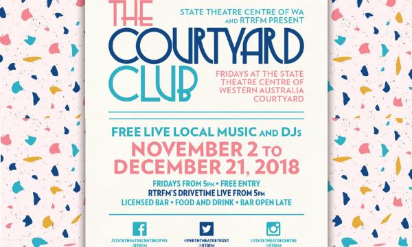 RTRFM 92.1 presents The Courtyard Club 2018