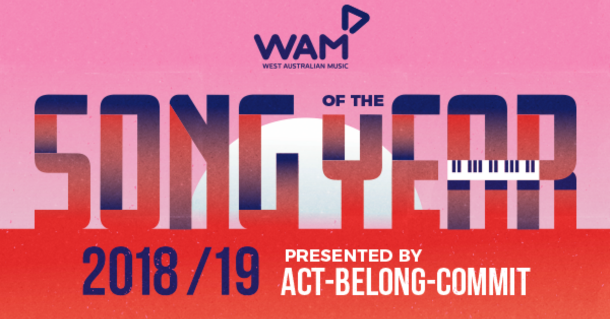 WAM Song of the Year 2018/19 | West Australian Music