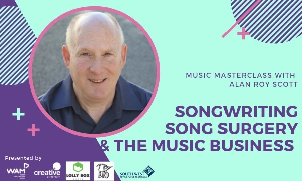 Songwriting, Song Surgery and the Music Business of Today