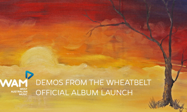 Demos from The Wheatbelt Album Launch