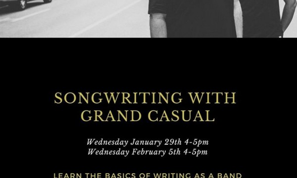 Songwriting Workshops with Grand Casual