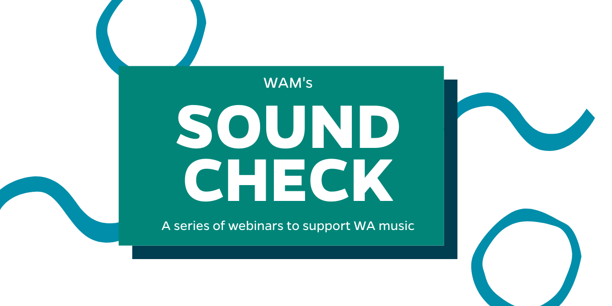 A series of webinars to support WA music (2)