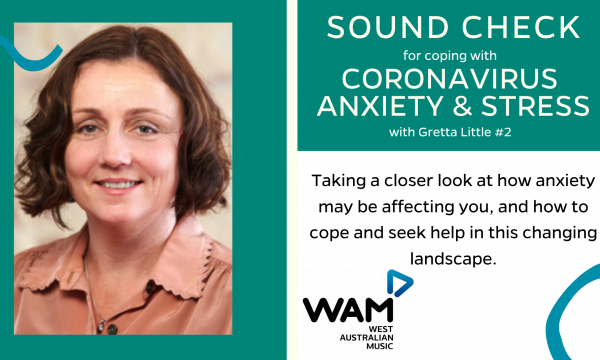 Sound Check for Coping with Coronavirus Stress and Anxiety with Gretta Little