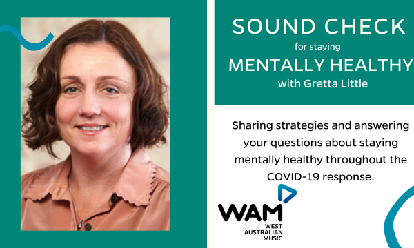 Sound Check for Staying Mentally Healthy with Gretta Little