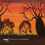 WAM_Sounds of The Kimberley_Album artwork