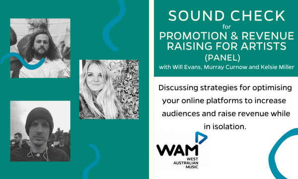 Sound Check for Promotion & Revenue Raising for Artists (Panel)