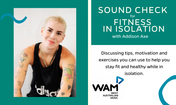 Sound Check for Fitness in Isolation with Addison Axe