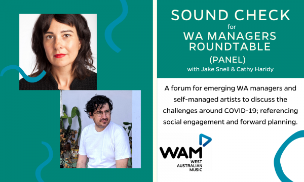 Sound Check for WA Artist Managers – Roundtable (Panel)