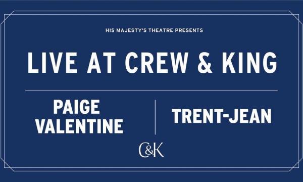 Live at Crew & King – Paige Valentine & Trent-Jean