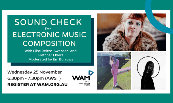 WAM Sound Check for Electronic Music Composition