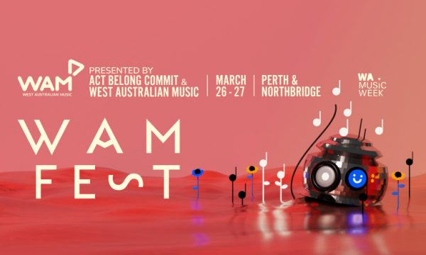 WAMFest presented by Act Belong Commit | WA Music Week