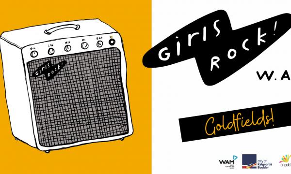 Girls Rock WA! Goldfields